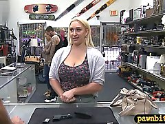 Huge booty blonde babe nailed by pawn guy to earn extra cash